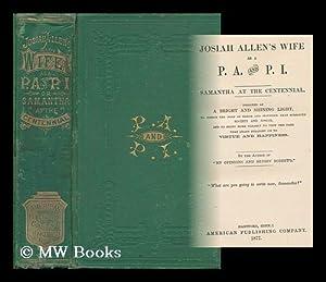 Josiah Allen's Wife As a P. A.: Holley, Marietta (1836-1926)