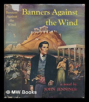 Banners Against the Wind: Jennings, John (1906-1973)