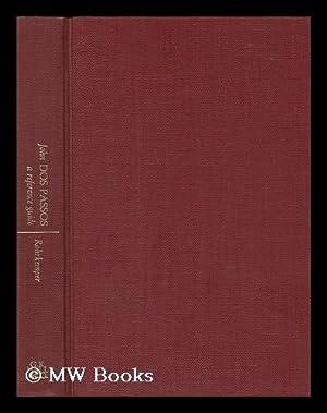 John Dos Passos, a Reference Guide / John Rohrkemper: Rohrkemper, John