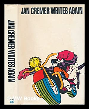 Jan Cremer Writes Again ; Translated by Jon Lulius: Cremer, Jan (1940-)