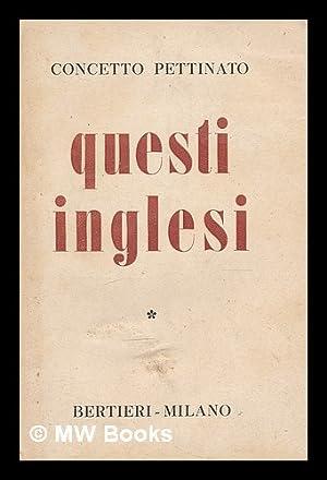 Questi inglesi / Concetto Pettinato: Pettinato, Concetto (1886-1975)