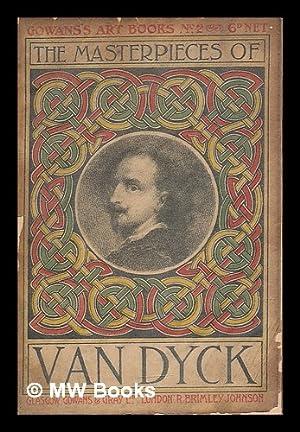 The masterpieces of Van Dyck : Sixty: Van Dyck, Anthony