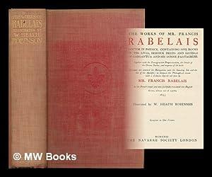 The works of Mr. Francis Rabelais : Rabelais, Francois (ca.