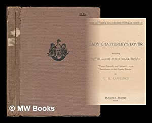 Lady Chatterley's lover including, My skirmish with: Lawrence, D. H.