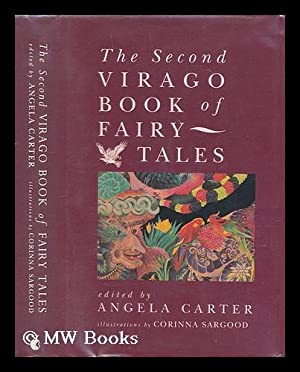 The second Virago book of fairy tales.: Carter, Angela (1940-1992).