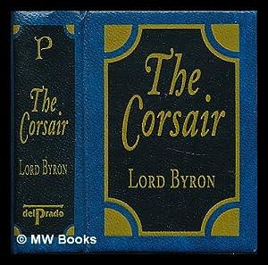 The Corsair by Lord Byron [ Del: Byron, George Gordon