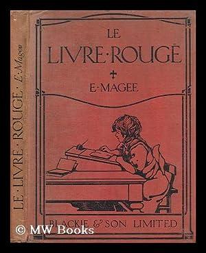 Le livre rouge / par E. Magee: Magee, E.Magee, E.