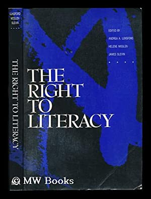 The Right to Literacy / Edited by: Lunsford, Andrea A.