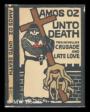 Unto Death ; Woodcuts by Jacob Pins: Oz, Amos