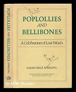 Poplollies and Bellibones : a Celebration of: Sperling, Susan Kelz