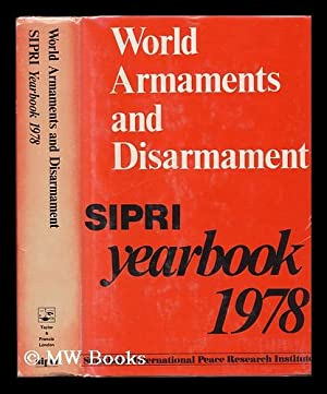 World Armaments and Disarmaments ; SIPRI Yearbook 1978: Stockholm International Peace Research ...