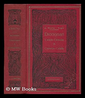 Diccionari Catala-Castella & Castella-Catala: Rovira I Virgili, Antoni (1882-1949)