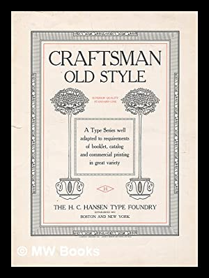 Craftsman Old Style : A type series well adapted to requirements of booklet, catalog and commercial...