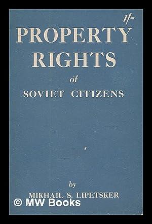 Property rights of Soviet citizens: Lipetsker, Mikhail Semenovich