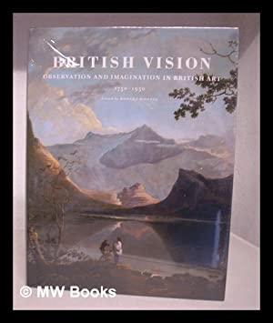 British vision : observation and imagination in: Hoozee, Robert; Gage,