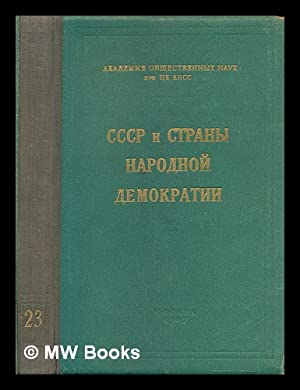 SSSR I Strany Narodnoy Demokratii [The Soviet Union and the People's Democracies. Language: ...