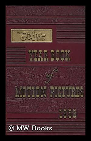 The 1958 Film Daily Year Book of Motion Pictures: Alicoate, Jack
