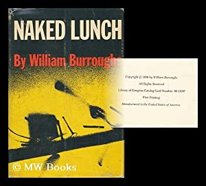 The Naked Lunch: Burroughs, William S. (1914-1997)