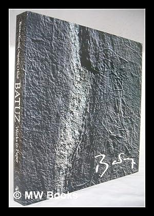 Batuz, Works in Paper / Text by: Batuz (1933- )