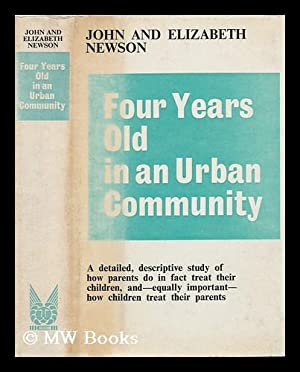 Four Years Old in an Urban Community [By] John and Elizabeth Newson: Newson, John (1925-)