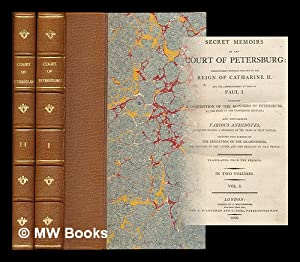 Secret memoirs of the Court of Petersburg: Masson, Charles Francois
