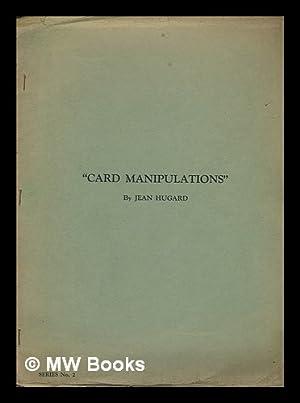 Card manipulations: Series No. 2: Hugard, Jean