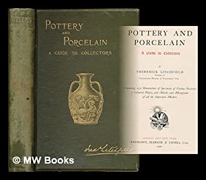 Pottery and porcelain : a guide to collectors / by Frederick Litchfield: Litchfield, Frederick