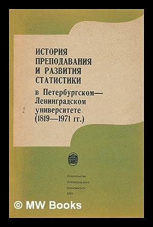 v Peterburgskom leningradskom universitete (1819 - 1971) [History teaching and the development of ...