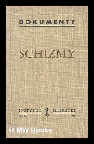 Schizmy [Language: Polish]: Stowarzyszenie
