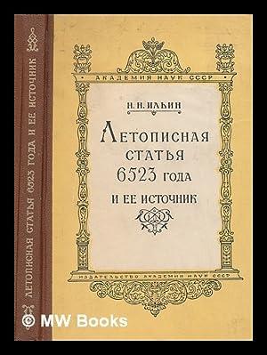 Letopisnaya stat'ya 6523 goda i yeye istochnik (Opyt analiza) [Chronicles the 6523 article, ...