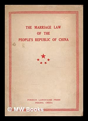 The marriage law of the People's Republic: China (Republic :