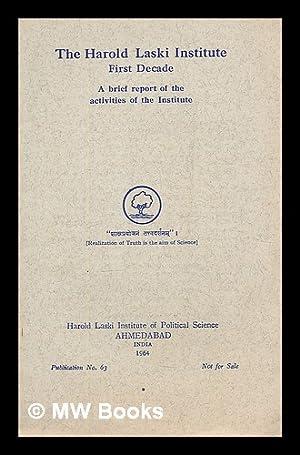 The Harold Laski Institute : first decade: Harold Laski Institute