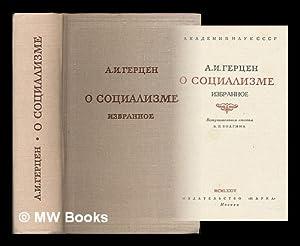 O sotsializme / A. I. Gertsen. [On Socialism / A. I. Gertsen. Language: Russian]: Herzen,...