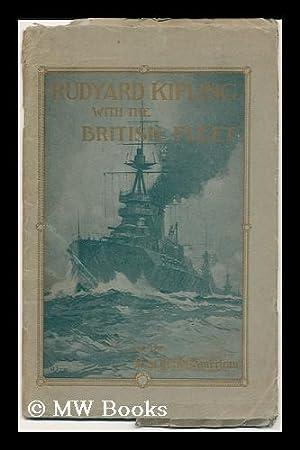 Rudyard Kipling with the British Fleet: Kipling, Rudyard