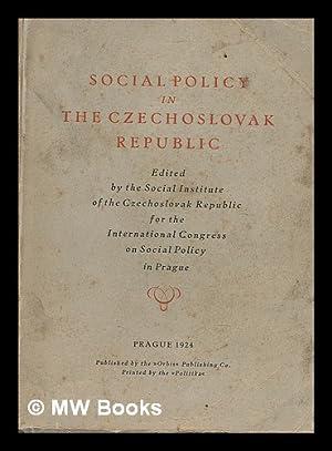 Social policy in the Czechoslovak Republic: Socialni ustav Ceskoslovenske Republiky (Prague, Czech ...