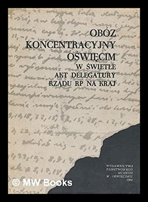 Zeszyty oswiecimskie [Language: Polish]: Panstwowe Muzeum w Oswiecimiu