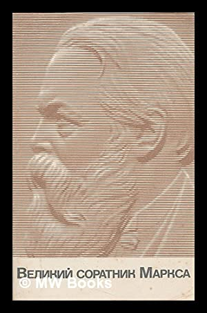 Velikiy Soratnik Marksa [Great Companion Marx. Language: Russian]: Nikonenko, S. S. Ryabov, F. G.