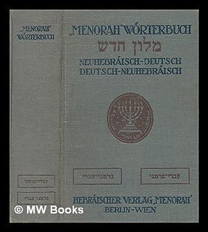"""Menorah"""" - worterbuch. Neuhebraisch-deutsch, deutsch-neuhebraisch: Grunberg, Samuel; ..."""