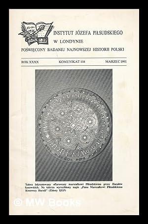 Komunikat 104: Rok xxxx Komunikat 104 Marzec: Instytut Jozefa Pilsudskiego