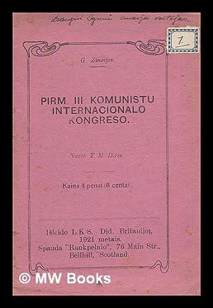 Pirm III Komunisto Internacionalo Kongreso [Language: Lithuanian]: Zinovjev, G