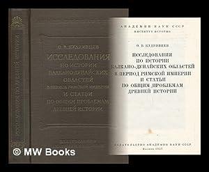 Issledovaniya po istorii balkano-dunayskikh oblastey v period rimskoy imperii i stat'i po ...