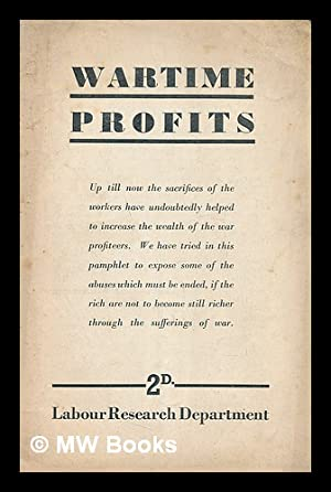 Wartime Profits: Labour Reserch Department