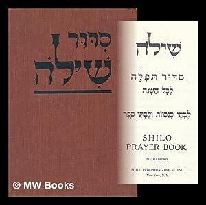Shiloh prayer book: Shilo Publishing House, New York