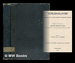 Yerushalayim : Journal of the Jewish Palestine Exploration Society. Dedicated to the memory of ...