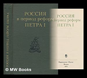 Rossiya v period reform Petra I [Russia in reforms of Peter I. Language: Russian]: Pavlenko, ...