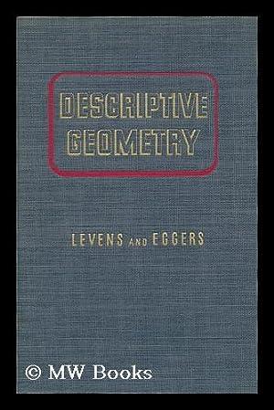 Descriptive Geometry, by A. S. Levens .: Levens, A. S.