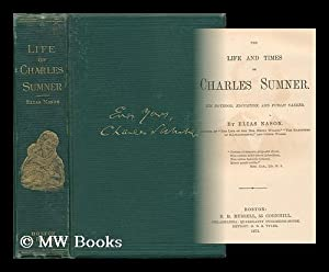 The Life and Times of Charles Sumner: Nason, Elias (1811-1887)