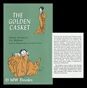 The Golden Casket; Chinese Novellas of Two: Bauer, Wolfgang (1930-)