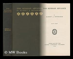 The Russian Advance, by Albert J. Beveridge: Beveridge, Albert Jeremiah (1862-1927)