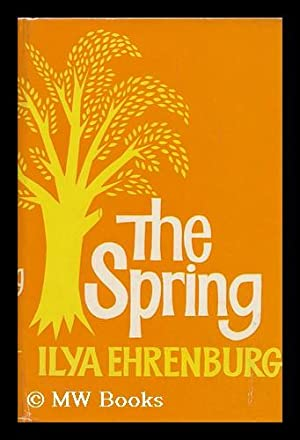 The Spring / Translated by Humphrey Higgens: Ehrenburg, Ilya (1891-1967)